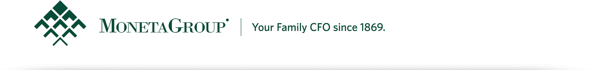 Moneta Group | Your Family CFO since 1869.