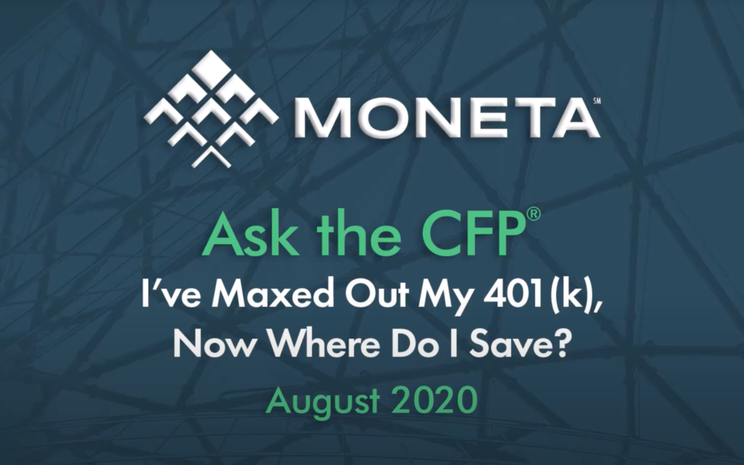 Ask the CFP: I've maxed out my 401(k). Now where do I save?