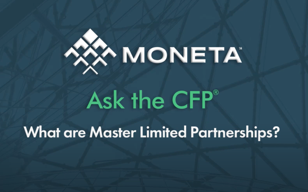 Ask the CFP: What are Master Limited Partnerships?