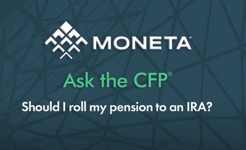 Ask the CFP: Should I Roll my Pension to an IRA?